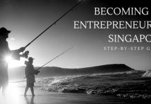 The Ultimate, Step-by-Step Guide to Becoming an Entrepreneur in Singapore