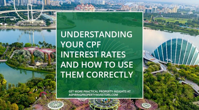 Understanding Your CPF Interest Rates & How To Use Them Correctly